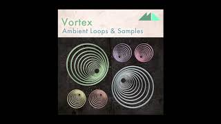 download lagu Mode -  Vortex - Ambient Loops & Samples gratis
