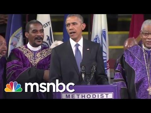Obama Sings 'Amazing Grace' During Pinckney Eulogy | msnbc