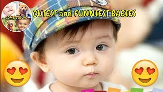 CUTEST and FUNNIEST BABIES on Youtube - The best baby compilation I comedysquad