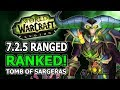 7.2.5 Ranged DPS Ranked! Changes, Winners And Losers In World Of Warcraft Legion Tomb Of Sargeras