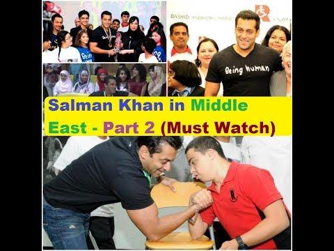 Salman Khan in Middle East | PART 2 | ***** Must Watch *****
