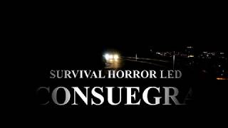 SURVIVAL HORROR LED CONSUEGRA