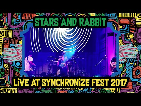 Stars And Rabbit Live at SynchronizeFest - 8 Oktober 2017
