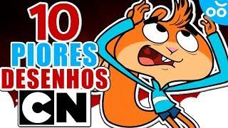 10 PIORES DESENHOS do Cartoon Network