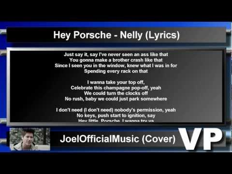 Nelly - Hey There Porsche