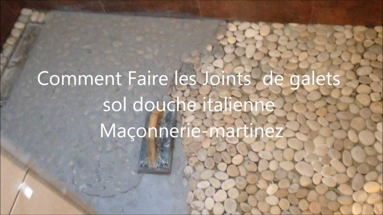 Comment faire les joints de galets sol douche italienne ma onnerie martinez youtube for Photo douche italienne