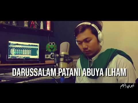 Download  DARUSSALAM PATANI   COVER ABUYA ILHAM INDONESIA PEDULI Gratis, download lagu terbaru