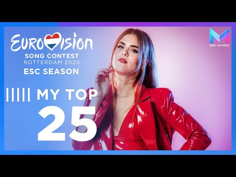 Eurovision 2020 Season - MY TOP 25 (so far) | (09/02/20)