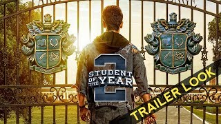 Student Of The Year 2 Trailer Look | Tiger Shroff, Ananya Pandey, Tara Sutaria