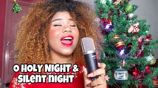 O Holy Night & Silent Night // Christmas Cover