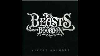 Beasts Of Bourbon - Master and Slave