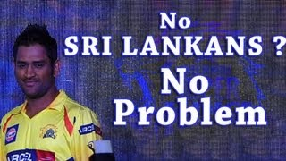 Absence of Sri Lankan Cricketers will not affect the team – M.S.Dhoni