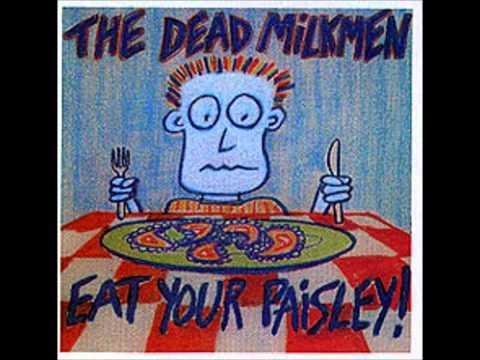 Dead Milkmen - Earwig