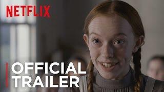 Anne | Official Trailer [HD] | Netflix