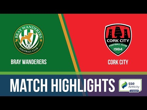 HIGHLIGHTS: Bray Wanderers 1-3 Cork City FC