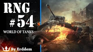 World of Tanks: RNG - Episode 54