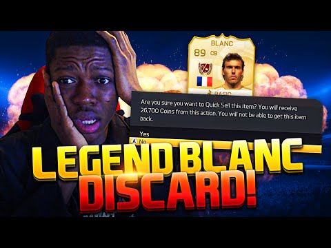 DISCARDING NEW LEGEND BLANC ? BIGGEST DISCARD EVER -  FIFA 15