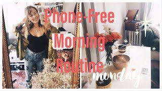 Phone Free Morning Routine | With Sound Bowl Meditation