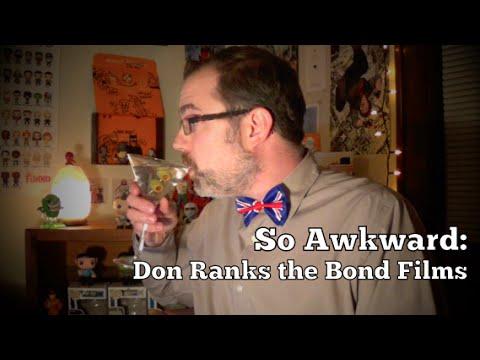 So Awkward: Don Ranks The James Bond Films video
