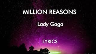 Lady Gaga - MILLION REASONS LYRICS (OFFICIAL LYRICS)