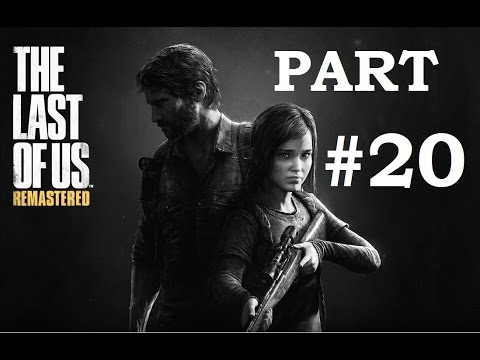 The Last of Us Remastered - Gameplay Walkthrough - Tommy's Dam - Hydroelectric Dam - PS4 - Part 20