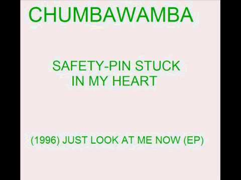 Chumbawamba - Safety Pin Stuck in My Heart