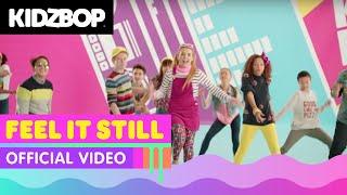 Download Lagu KIDZ BOP Kids – Feel It Still (Official Music Video) [KIDZ BOP 37] Gratis STAFABAND