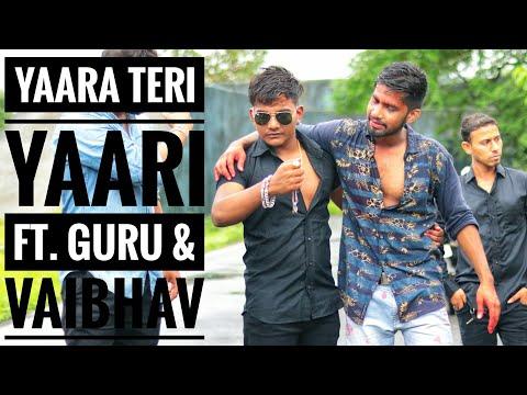 Tere Jaisa Yaar Kahan | ft. Guru & Vaibhav | Rahul Jain | Best Friends Story 2018 |
