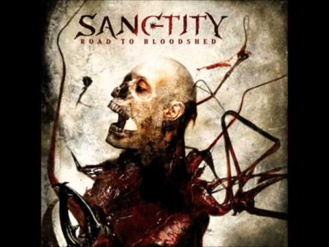 Sanctity - Road to Blooshed