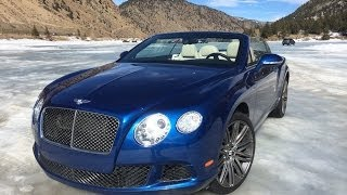 Topless on Ice: Racing the 616 HP Bentley Continental GT Speed Convertible on Ice