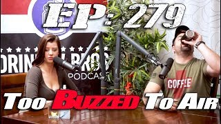 Episode 279 - Too Buzzed To Air - A Playmate Wearing Clothes?
