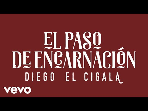 Diego El Cigala - El Paso de Encarnación (Cover Audio)