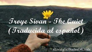 Download Lagu Troye Sivan - The Quiet (Traducida al español) Gratis STAFABAND