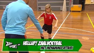 HELLUP! Zaalvoetbal met Mohammed Attaibi | ZAPPSPORT
