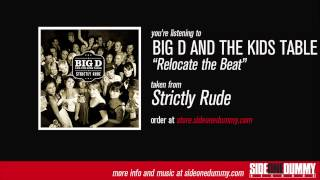 Watch Big D  The Kids Table Relocate The Beat video