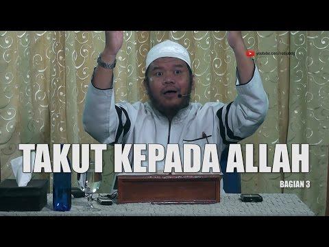 [#3] Qoulul Mufid Bab Takut Kepada Allah- Ustadz Abu Haidar Assundawy