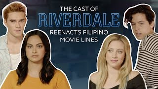 Riverdale Cast Reenacts Filipino Movie Lines (Cole Sprouse, KJ Apa, Lili Reinhart, Camilia Mendes)