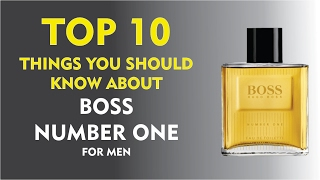 Top 10 Fragrance Facts: Boss Number One for men