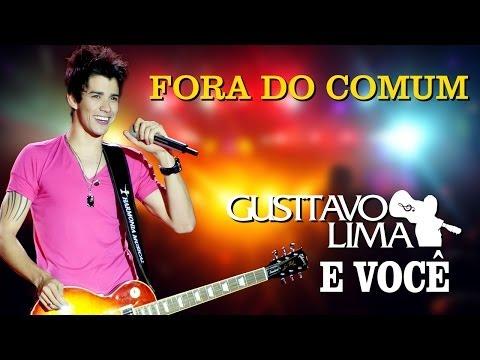 Gusttavo Lima - Fora do Comum - [DVD Gusttavo Lima e Você] (Clipe Oficial)