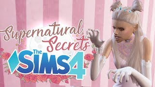 Vampire Princess | Sims 4 Supernatural Secrets | Ep. 2