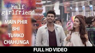 download lagu Main Phir Bhi Tumko Chahunga Full Song   gratis