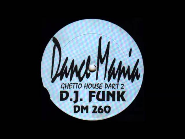 DJ Funk - Let Me See Your Dick Work