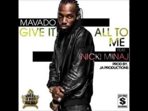 Mavado ft. Nicki Minaj - Give It All To Me (Official Audio)