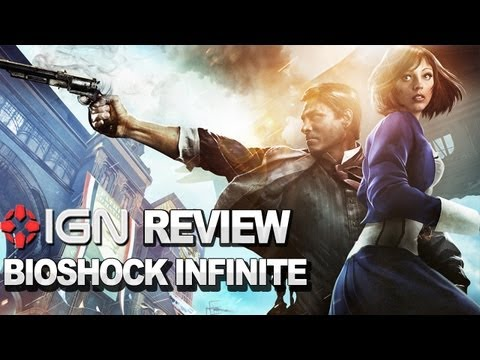 IGN Reviews - BioShock Infinite Review (Xbox 360, PS3)