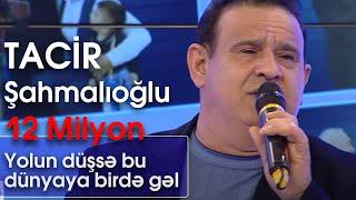 Tacir Şahmalıoğlu - Yolun düşsə bu dünyaya birdə gəl (BizimləSən)