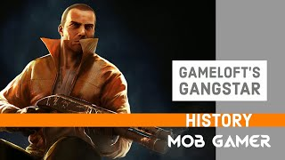 Gameloft Gangstar history 2006 - 2016