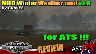 "ATS | weather mod ""Mild Winter Weather Mod v2.0"" for ATS by GRIMES - review"