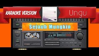 download lagu Ungu - Sejauh Mungkin Musik Karaoke gratis