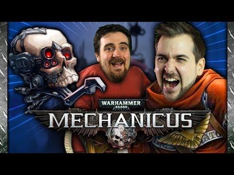 Warhammer 40K: Mechanicus - Lewis & Ben Save the World - 20th November