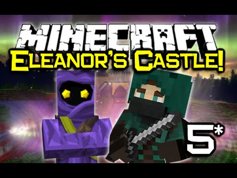 Mincraft ELEANOR'S CASTLE Adventure Map Let's Play! Ep 5